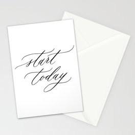 Start today Stationery Cards