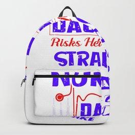 Nurse's Dad Daughter Risks Her Life To Save Strangers - Nurse Design Backpack