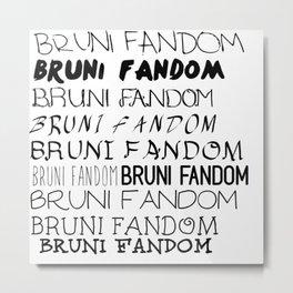 Bruni Fandom Metal Print