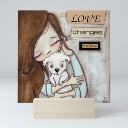 Love Changes Everything by Diane Duda Mini Art Print