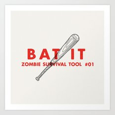 Bat it - Zombie Survival Tools Art Print