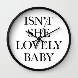 Isn't She Lovely Baby Wall Clock