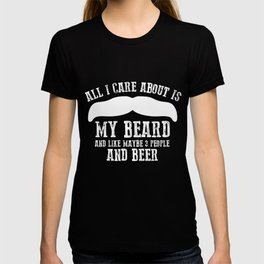 5f0634c02 Beer Lover T-Shirt All I Care About Is My Beard And Beer Tee T