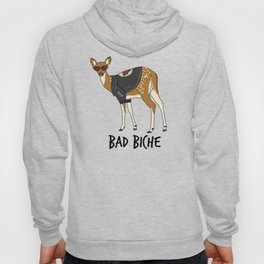 Bad Biche Hoody
