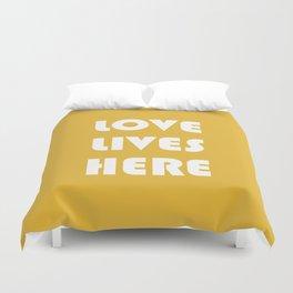Love Lives Here Duvet Cover