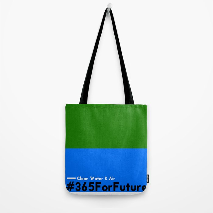 Clean Water & Air #365ForFuture Tote Bag