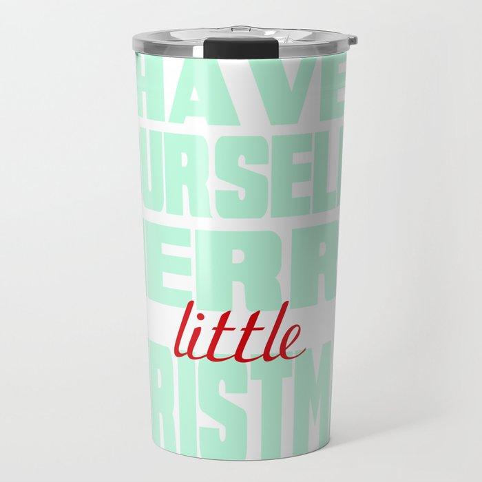 Merry Little Christmas Travel Mug