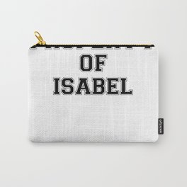 Property of ISABEL Carry-All Pouch