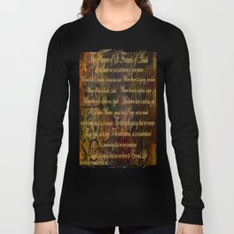 The Prayer of St Francis of Assisi Long Sleeve T-shirt