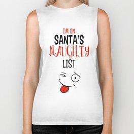 I'm on Santa's Naughty List Biker Tank