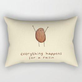 Everything Happens for a Raisin Rectangular Pillow
