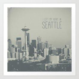 I LEFT MY HEART IN SEATTLE Art Print