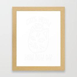 Cats MEOW side how Bow Da Framed Art Print
