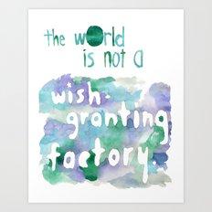 wish-granting factory Art Print