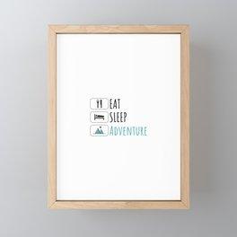 Eat Sleep Adventure, gift for travelers, gift for travel Framed Mini Art Print