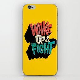 Wake Up and Fight iPhone Skin