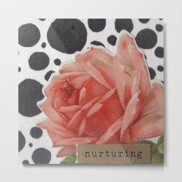 Nurture the Rose Metal Print