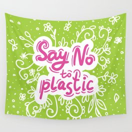Say no to plastic.  Pollution problem, ecology banner poster. Wall Tapestry