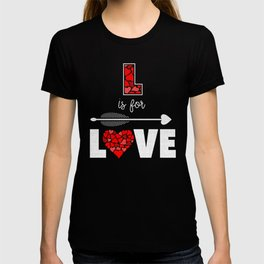 L is for Love Valentine's Day Holiday Hearts T-shirt