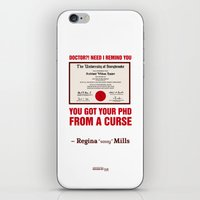 regina mills iPhone & iPod Skins featuring Regina Sassy Mills | You got your PhD from a curse by CLM Design