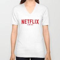 netflix V-neck T-shirts featuring NETFLIX is my life by ismaeledits
