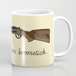 This is not my Boomstick Coffee Mug