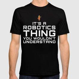Funny Robot Robotics Tshirt and other Items T-shirt