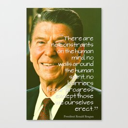 Inspirational Quotes - Motivational - 82 President Ronald Reagan Canvas Print