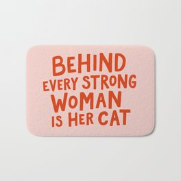 Behind Every Strong Woman Bath Mat