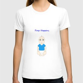 Poop Happens Baby in Blue T-shirt T-shirt