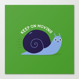 Keep On Moving Canvas Print