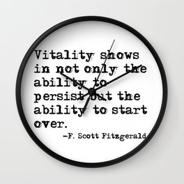 The ability to start over - F. Scott Fitzgerald quote Wall Clock