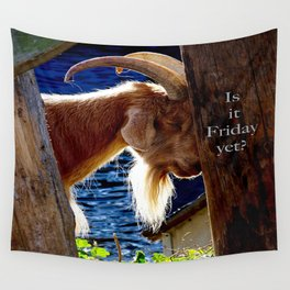 Is it Friday yet??? Wall Tapestry