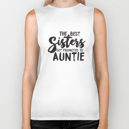Womens Best Sisters Get Promoted To Auntie Funny Family Relationship Sister T-Shirts Biker Tank