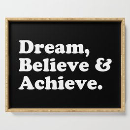 Dream, Believe & Achieve Quote Serving Tray