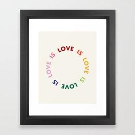 Love Is Love Framed Art Print