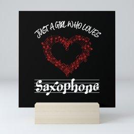 Just A Girl Who Loves Saxophone Mini Art Print