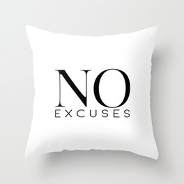 No Excuses, Printable Wall Art, Fitness Sign, Motivational Print, Gift Idea Throw Pillow