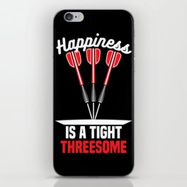 Happiness is a Tight Threesome | Darts iPhone Skin