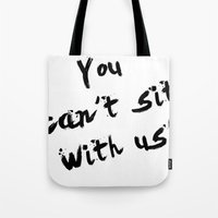 mean girls Tote Bags featuring Mean Girls by Beauti Asylum