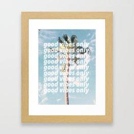 good vibes only, palm tree Framed Art Print