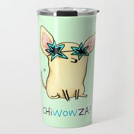 Chiwowza! Travel Mug