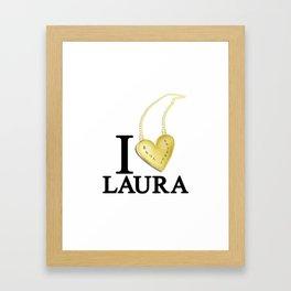 I Love Laura Framed Art Print