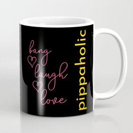 Pippaholic Coffee Mug