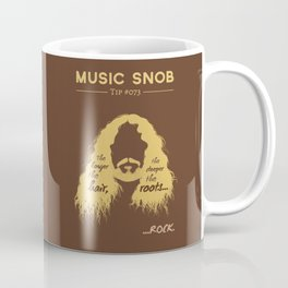 The Deeper the ROOTS — Music Snob Tip #073.5 Coffee Mug