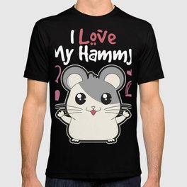 Love Hamsters I Love My Hammy Fun Gift Design Idea product T-shirt
