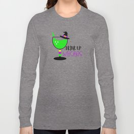 Drink Up Witches Long Sleeve T-shirt