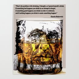 BUKOWSKI about drinking Poster