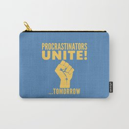 Procrastinators Unite Tomorrow (Blue) Carry-All Pouch