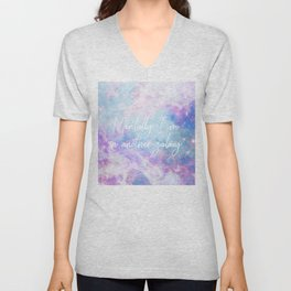 mentally i'm in another galaxy Unisex V-Neck